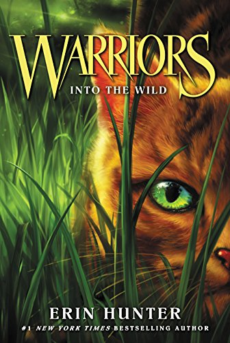 Warriors--Into the Wild by Erin Hunter