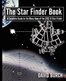 img - for The Star Finder Book: A Complete Guide to the Many Uses of the 2102-D Star Finder, 2nd Edition book / textbook / text book