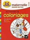 Coloriages pour apprendre les lettres et les chiffres : Maternelle grande section...