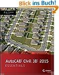 AutoCAD Civil 3D 2015 Essentials: Aut...