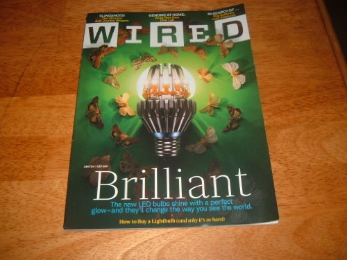 Wired Magazine, September 2011-Brilliant-The New Led Bulbs.