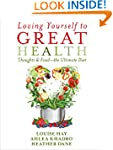 Loving Yourself to Great Health: Thou...