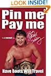 Pin Me, Pay Me!: Have Boots Will Travel