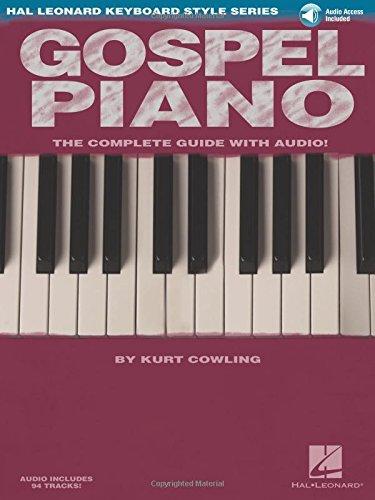 Gospel Piano: Hal Leonard Keyboard Style Series Bk/online audio, by Kurt Cowling