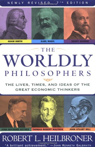 "worldly philosophers ""the worldly philosophers"" is a decent book overall, and though it certainly provides some interesting insights, i cannot recommend it as an introductory book on economic history since it's too complicated and uninformative to be of much intellectual help."