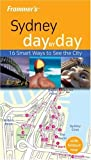 Frommer\'s Sydney Day by Day (Frommer\'s Day by Day - Pocket)