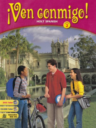 Ven Conmigo!: Holt Spanish Level 2 (spanish Edition)