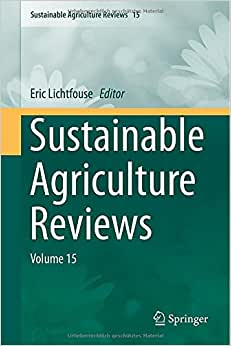 Sustainable Agriculture Reviews: Volume 15 read online