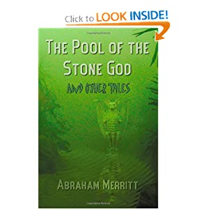 The Pool of the Stone God and Other Tales by Abraham Grace Merritt and Hannes Bok