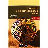 Introducció a la història econòmica mundial (3a ed.) (Educació. Sèrie Materials)