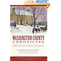 Washington County Chronicles: Historic Tales from Southwestern Pennsylvania (American Chronicles)