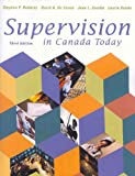 Supervision in Canada Today (3rd Edition)