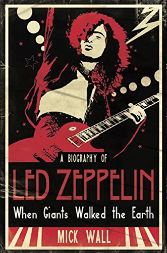 when-giants-walked-the-earth-a-biography-of-led-zeppelin