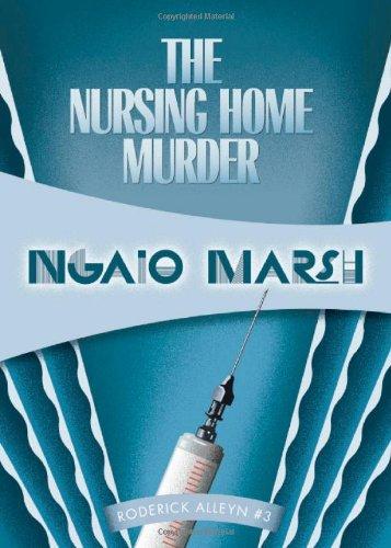 The Nursing Home Murder (Roderick Alleyn)
