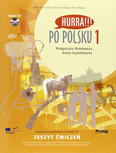 Hurra!!! Po Polsku: Student's Workbook v. 1 (English and...