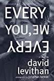 Every You, Every Me (0375854517) by Levithan, David
