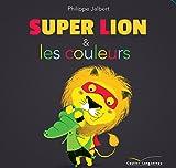 """Afficher """"Super Lion et les couleurs"""""""