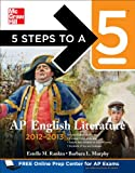 img - for 5 Steps to a 5 AP English Literature, 2012-2013 Edition (5 Steps to a 5 on the Advanced Placement Examinations Series) book / textbook / text book
