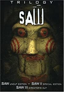 The Saw Trilogy (Saw/ Saw II/ Saw III)