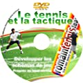 DVD D�velopper de l'intelligence Strat�gique et Tactique au Tennis