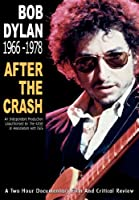 Dylan, Bob - 1966-1978: After the Crash