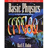 Basic Physics: A Self-Teaching Guide (Wiley Self-Teaching Guides)