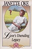 Love's Unending Legacy (Love Comes Softly Series #5) (0553805711) by Janette Oke