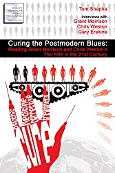 Curing the Postmodern Blues: Reading Grant Morrison and Chris Weston's The Filth in the 21st Century (English Edition)