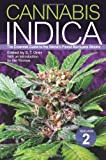 img - for Cannabis Indica Volume 2: The Essential Guide to the World's Finest Marijuana Strains book / textbook / text book