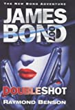 img - for Doubleshot by Raymond Benson (2000-05-04) book / textbook / text book