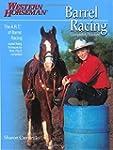 Barrel Racing 101: A Complete Program...