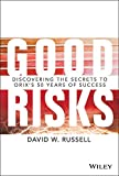 Good Risks: Discovering the Secrets to ORIXs 50 Years of Success