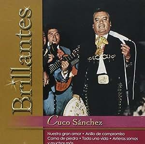 """Cuco Sanchez """"20 Grandes Exitos - Serie Brillantes"""" 100 Anos De Musica"""