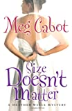 Size Doesn't Matter (A Heather Wells Mystery) (A.K.A.: Big Boned)