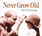 img - for Never Grow Old book / textbook / text book