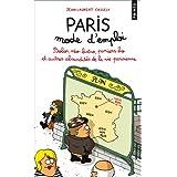 Paris mode d'emploi : Bobos, n�o-bistro, paniers bio et autres absurdit�s de la vie parisiennepar Jean-Laurent Cassely