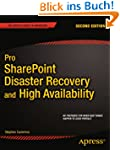 Pro SharePoint Disaster Recovery and...