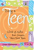 Being A Teen: Words of advice from someone whos been there (Teens & Young Adults)