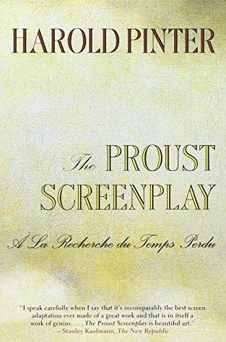 The Proust Screenplay: 'A La Recherche Du Temps Perdu'