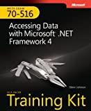 Glenn Johnson MCTS Self-Paced Training Kit (Exam 70-516): Accessing Data with Microsoft .NET Framework 4 Book/CD Package