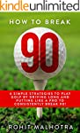 GOLF : HOW TO BREAK 90: 6 SIMPLE STRA...