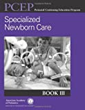 img - for Perinatal Continuing Education Program (PCEP) Maternal and Fetal Evaluation and Immediate Newborn Care: Book I by John Kattwinkel MD FAAP (2007-02-01) book / textbook / text book