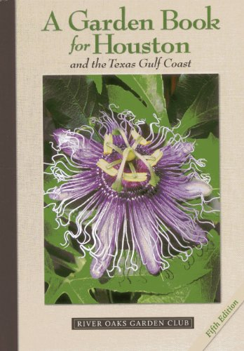 A Garden Book for Houston and the Texas Gulf Coast