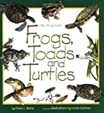 Frogs, Toads and Turtles: Take Along Guide (Take Along Guides)
