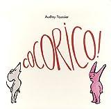 echange, troc Audrey Poussier - Cocorico !