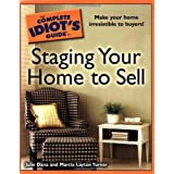 The Complete Idiot's Guide to Staging your Home to Sell ~ Julie Dana