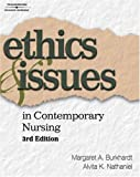 img - for Ethics and Issues in Contemporary Nursing by Burkhardt, Margaret A., Nathaniel, Alvita (2007) Paperback book / textbook / text book