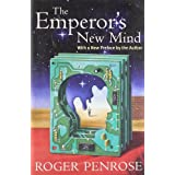 The Emperor's New Mind: Concerning Computers, Minds, and the Laws of Physics (Popular Science)by Sir Roger Penrose