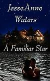 A Familiar Star (Romance Mystery)