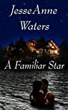 A Familiar Star (Romance Mystery)